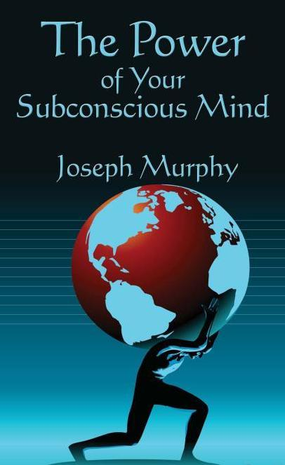The power of your subconscious mind original version